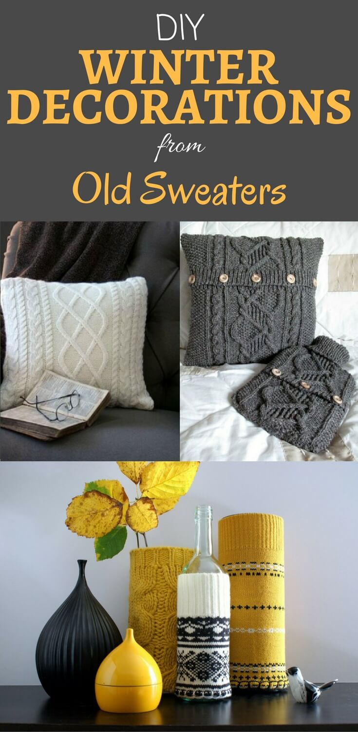 DIY Winter home decorations from old sweaters